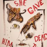 She gave him dead things.